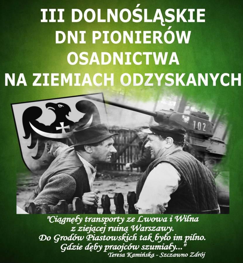 III Dolnośląskie Dni Pionierów Osadnictwa na Ziemiach Zachodnich w Legnicy