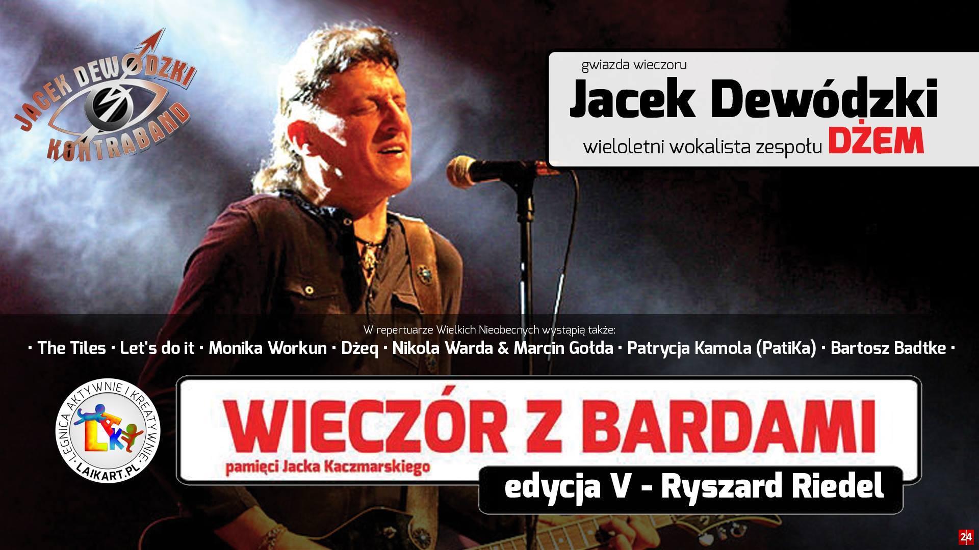 WIECZÓR Z BARDAMI oraz Jackiem Dewódzkim - wokalistą zespołu Dżem
