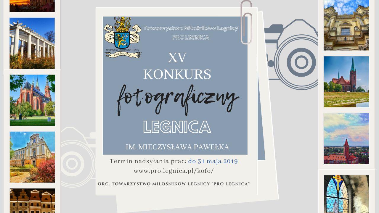 """Konkurs fotograficzny im. Mieczysława Pawełka """"Legnica"""""""