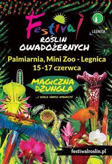 """Festiwal Roślin Owadożernych """"Magiczna Dżungla"""" w Legnicy"""